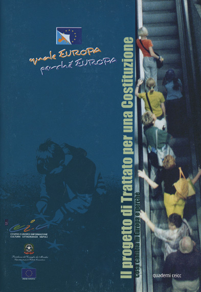 Il progetto di Trattato per una Costituzione – cosa cambia in Europa e perché-copertina